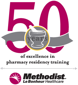 Methodist Le Bonheur Healthcare - 50 years of excellence in pharmacy residency training